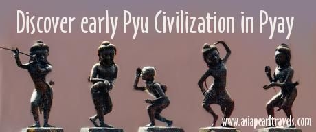 Discover early Pyu civilization in Pyay