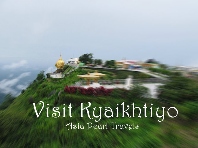 Kyaikhtiyo Myanmar  City new picture : Reasons for you to visit Myanmar and book Myanmar Hotels