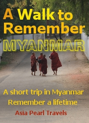 A Walk to Remember Myanmar