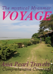 The Mystical Myanmar Voyage from Asia Pearl Travels.