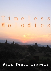 Timeless Melodies - Bagan Temples.